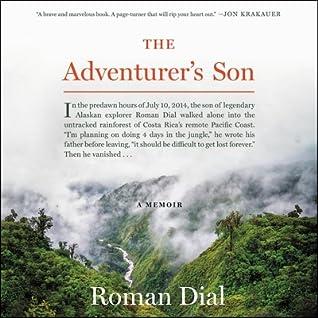The Adventurer's Son: A Memoir