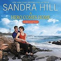 A Hero Comes Home Lib/E: A Bell Sound Novel