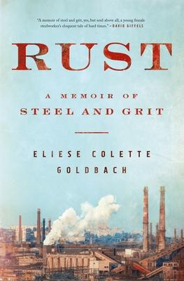 Rust by Eliese Colette Goldbach
