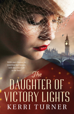 The Daughter of Victory Lights - Kerri Turner