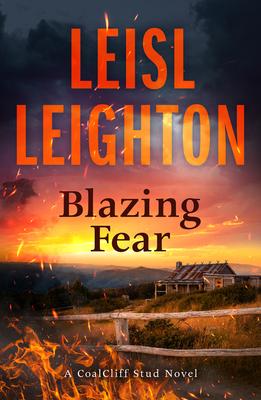 Blazing Fear by Leisl Leighton