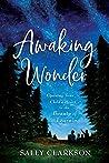 Awaking Wonder: O...