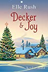 Decker and Joy (North Pole Unlimited, #1)