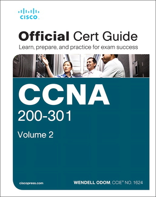 Ccna 200 301 Official Cert Guide Volume 2 By Wendell Odom