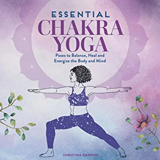 Essential Chakra Yoga by Christina D'Arrigo