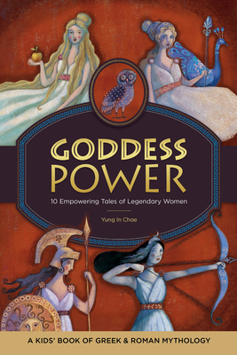 Goddess Power by Yung In Chae  PhD