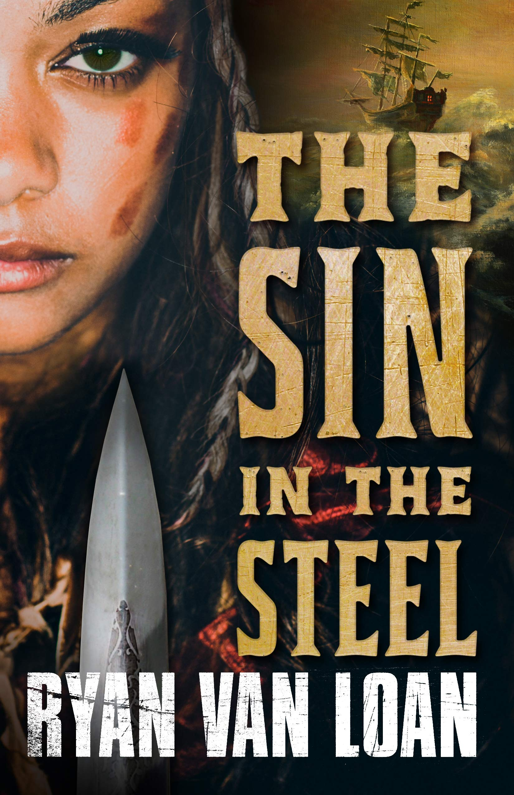 Ryan Van Loan: Five Things I Learned Writing The Sin in the Steel