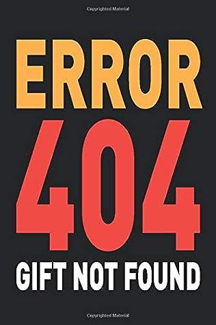 Error 404 Gift Not Found: Funny Joke
