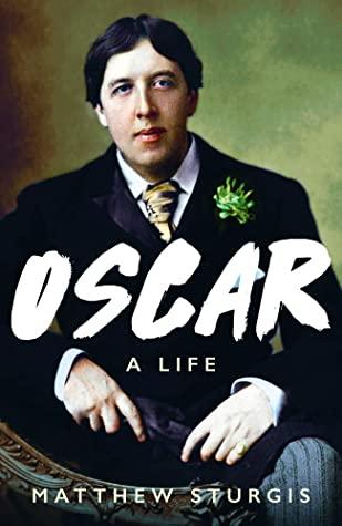 Oscar: A Biography