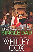 Christmas with the Single Dad (The Single Dads of Seattle)