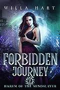 Forbidden Journey (Harem of the Mindslayer, #2)