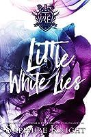 Little White Lies (Harvard Academy Elite)