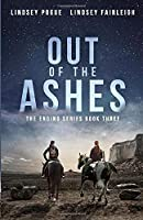 Out Of The Ashes (The Ending Series)