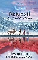 La Reine des Neiges 2: La forêt des ombres