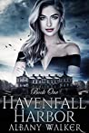 Havenfall Harbor: Book One (Havenfall  #1)