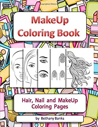 Makeup Coloring Book Hair Nail And Makeup Coloring Pages By Bethany Banks