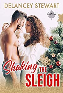 Shaking the Sleigh (Singletree #3)