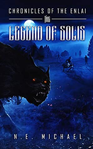 The Legend of Solis (Chronicles of the Enlai Book 2)