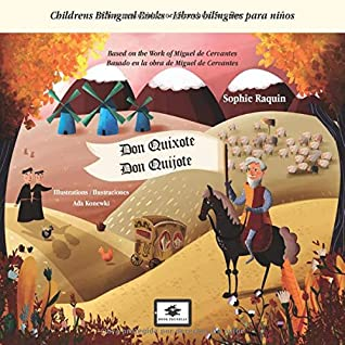 Don Quixote - Don Quijote: Childrens Bilingual Books - Libros bilingües para niños - EN-ES