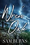 Wren and Oak (The Rowan Harbor Cycle #9)
