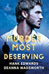 Murder Most Deserving (Lacetown Murder Mysteries, #2)