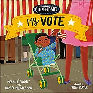 Citizen Baby: My Vote