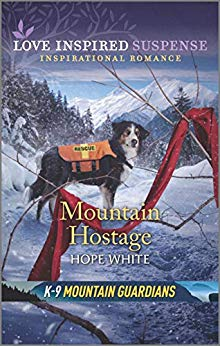 Mountain Hostage (K-9 Mountain Guardians #2)