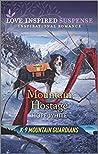 Mountain Hostage (K-9 Mountain Guardians #2)
