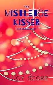 The Mistletoe Kisser
