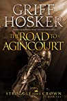 The Road to Agincourt (Struggle for a Crown, #5)