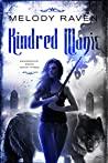 Kindred Magic (Dangerous Magic Book 2)