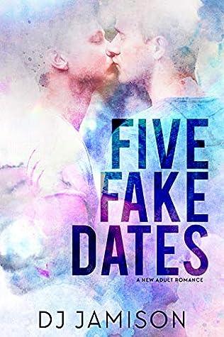 Five Fake Dates