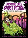Escape from the Roller Ghoster (Desmond Cole Ghost Patrol Book 11)