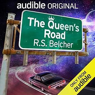 The Queen's Road by R.S. Belcher