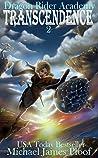 Transcendence: Dragon Rider Academy: Episode 2