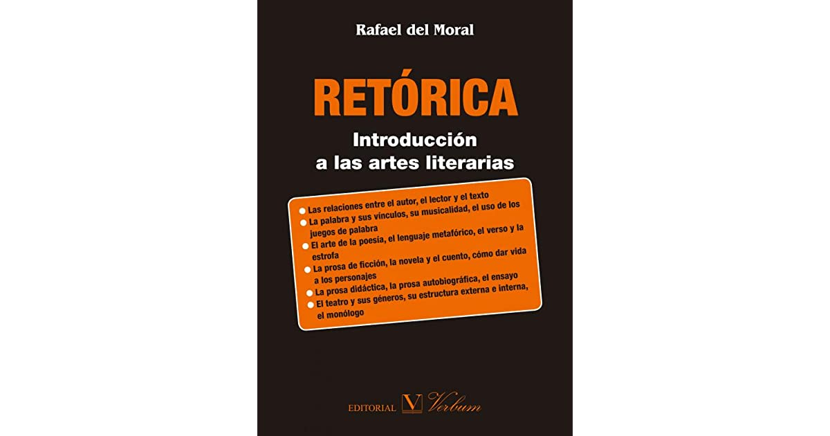 Retórica Introducción A Las Artes Literarias By Rafael Del