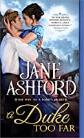 A Duke Too Far (The Way to a Lord's Heart Book 4)