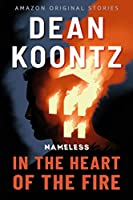 In the Heart of the Fire (Nameless Book #1)