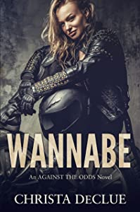 Wannabe (Against the Odds #2)