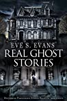 Real Ghost Stories: Disturbing Paranormal Stories Based On True Events