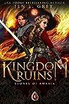Kingdom of Ruins (Stones of Amaria #3)
