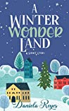 A Winter Wonderland : A Holiday Short Story (All I Want For Christmas #2)