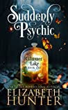 Suddenly Psychic (Glimmer Lake, #1)