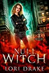 Null Witch (Secondhand Magic #1)