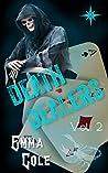 Death Dealers: Episode Two (Death Dealers Serial Book 2)