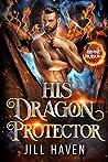 His Dragon Protector (Divine Dragons, #2)