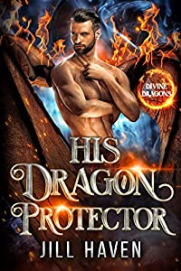 His Dragon Protector (Divine Dragons, #2)