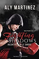 Fighting Shadows – Incontro con le ombre (On the Ropes Vol. 2)