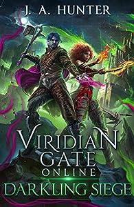 Darkling Siege (Viridian Gate Online #7)