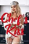 Chef's Kiss